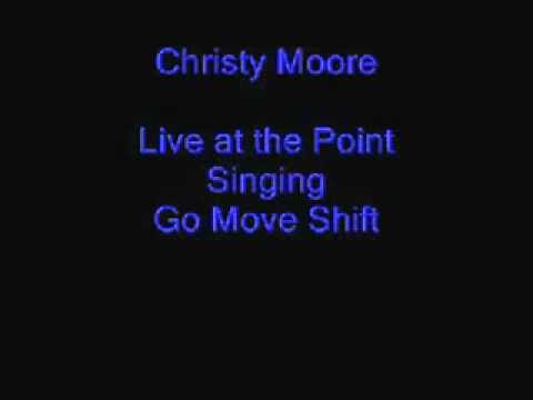 Christy Moore: Go Move Shift