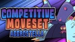 Pokémon Competitive Moveset: Aggrostella