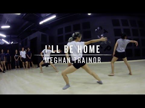 I'll Be Home (Meghan Trainor) | Step Choreography