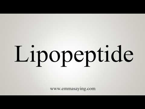 How To Pronounce Lipopeptide