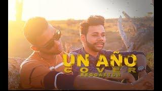 Un Año - Miguel Gómez Ft. J' García (Cover Reggaeton)   E Studios
