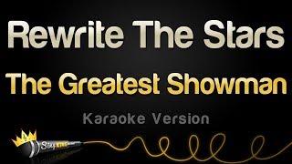 Download The Greatest Showman - Rewrite The Stars (Karaoke Version)