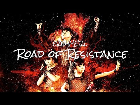 BABYMETAL - Road Of Resistance (lyrics Japanese-English)