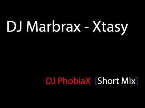 DJ Marbrax - Xtasy (DJ PHOBIAX Short Mix) [HD]