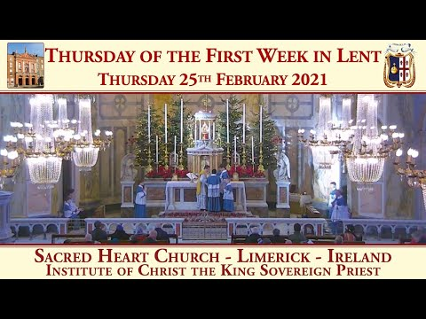 Thursday 25th February 2021: Thursday of the First Week in Lent