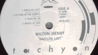 Milton Henry - Sitting In The Corner - Digi Killer - 1987
