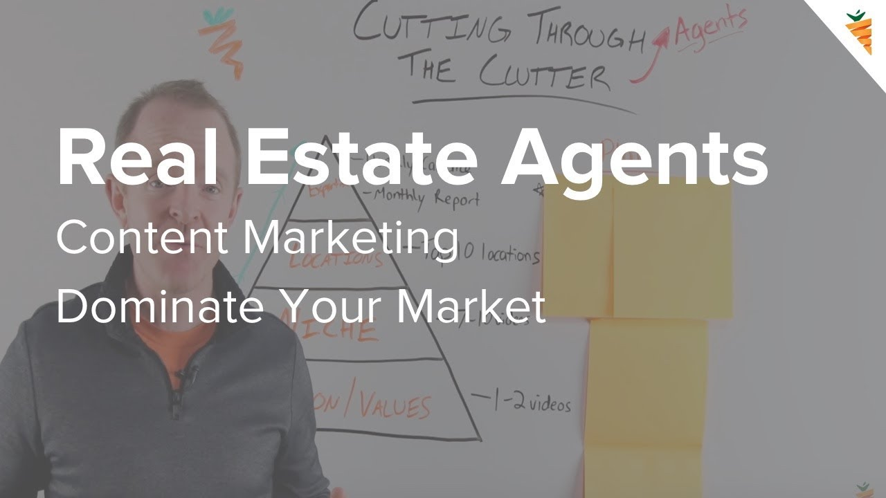 4 Steps for Real Estate Agents to Cut Through Online Clutter and Dominate the Market