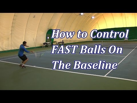 How to Handle Fast Balls in Tennis