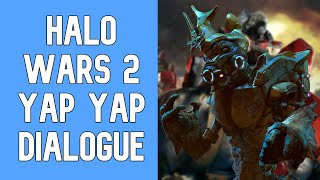 Halo Wars 2 - Random Yap Yap Units Dialogue