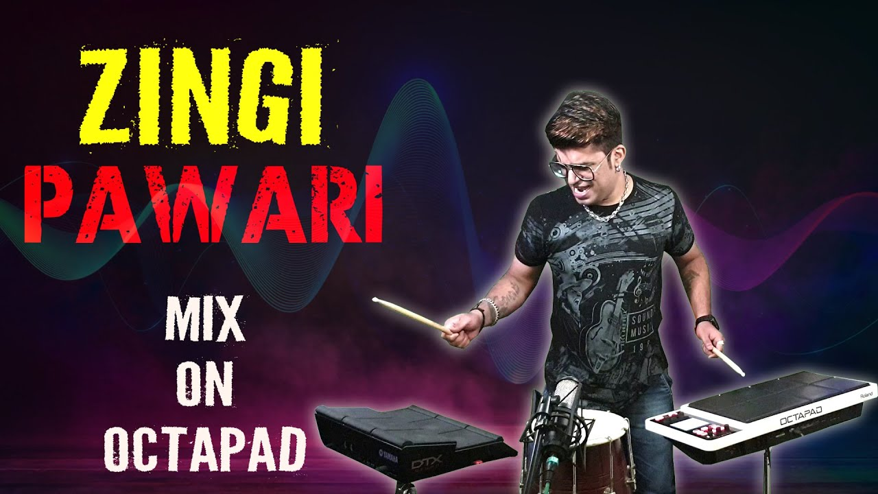 Zingi Pawari | Mix On Octapad | Janny Dholi