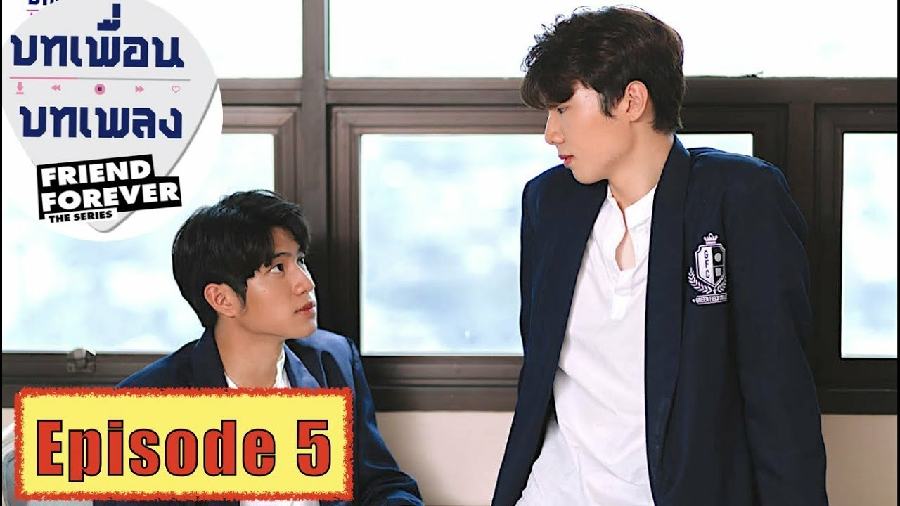 Download [vietsub] Friend Forever The Series - Tập 5