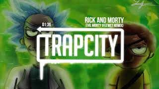 Download Rick and Morty - Evil Morty Theme Song (Feewet Trap Remix)