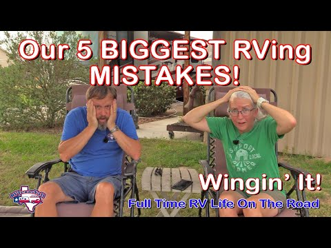 Our 5 Biggest RV Mistakes: What NOT To Do!