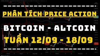 ✅ Phân Tích BITCOIN - ALTCOIN Theo Price Action Tuần 12-18/09   TraderViet