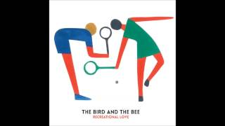 Gambar cover The Bird and the Bee -  Recreational Love