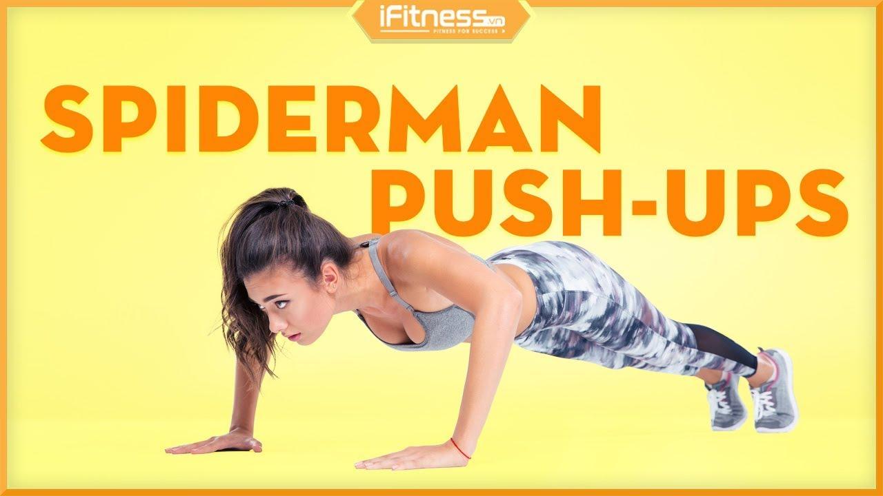 Spiderman Push-ups | Bài tập cơ ngực, tay sau cho nữ | iFitness.vn