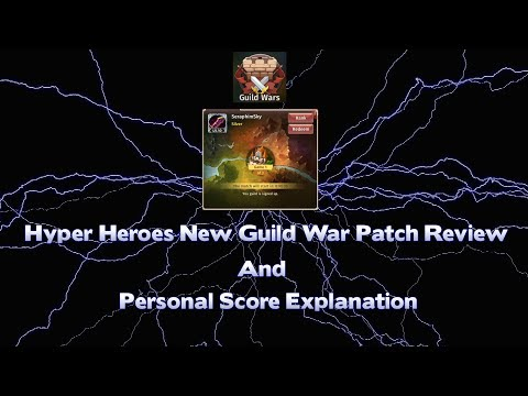 Hyper Heroes Guild War New Patch Review (Personal Score Explanation)