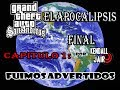 GTA San Andreas El Apocalipsis Final Loquendo Capitulo 1 La Primer Advertencia