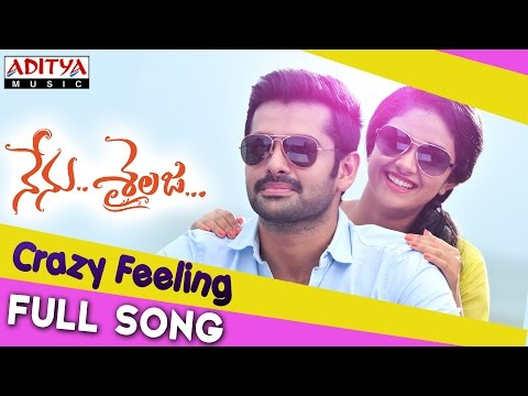 Crazy Feeling Full Song || Nenu Sailaja...