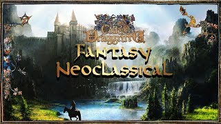 Fantasy Neoclassical Music - Chapter I Of The Second Book