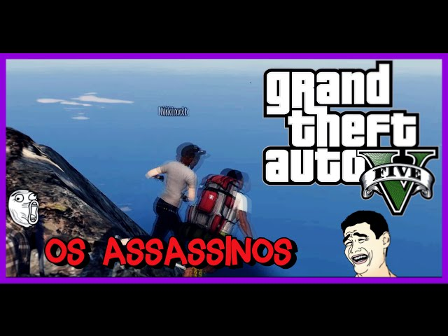 Os Assassinos | Grand Theft Auto V
