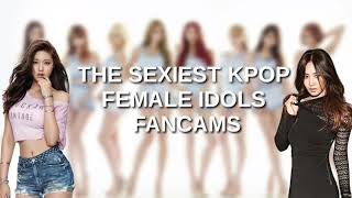 The sexiest KPOP Female Id๐ls Fan¢ams [PART 1]