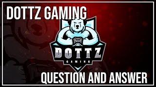 Dottz Gaming Q&A #1 (Who were my original ESO creator inspirations?)
