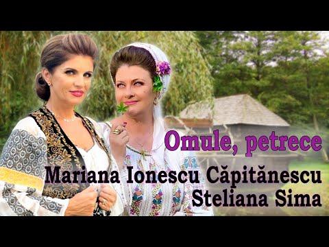 Download Mariana Ionescu Căpitănescu și Steliana Sima - Omule, petrece