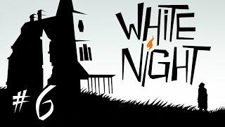 Прохождение White Night (Белая Ночь) # 6