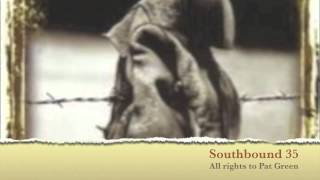 Southbound 35-Studio Version. All rights to Pat Green