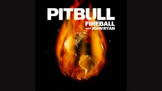 [INSTRUMENTAL] Pitbull - Fireball Ft. John Ryan