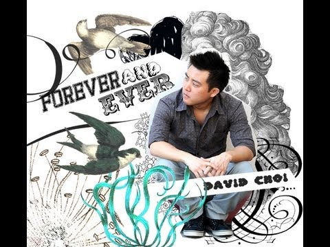 Forever and Ever  David Choi on iTunes &