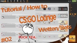 Tutorial: CS:GO Lounge - Wetten/Bets #02 [HD] [German] by IceNwolfxHD
