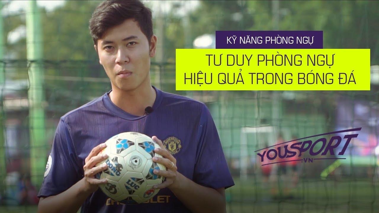 Tư duy phòng ngự trong bóng đá | Kỹ năng phòng ngự