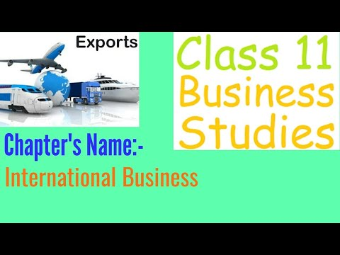 International Business Class 11th(Step-By-Step Explanations)in hindi#Best Video
