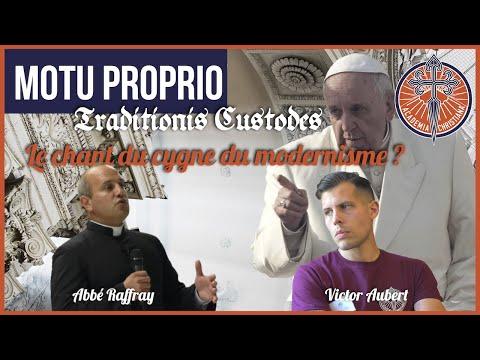 Abbé Raffray - Le Motu Proprio Traditionis Custodes