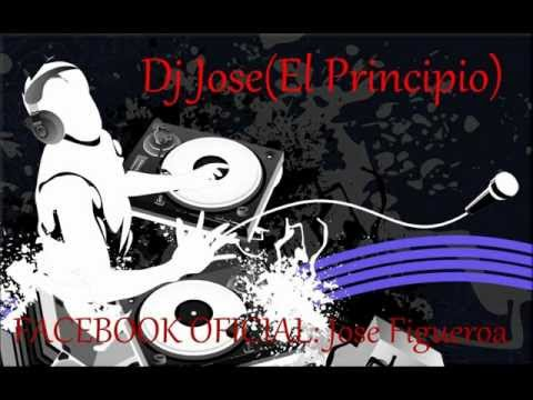 Te vuelves Loca | Dj Jose (El Principio).wmv