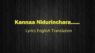 Kanna Nidurinchara Song Lyrics Meaning In English