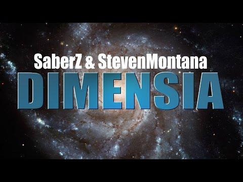 SaberZ & StevenMontana - Dimensia