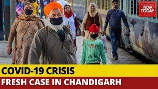 Coronavirus: Fresh Case Confirmed In Chandigarh