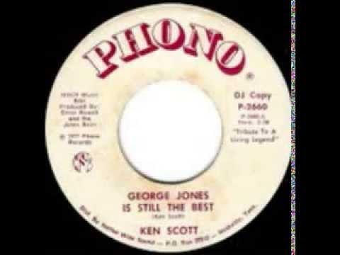 Ken Scott - George Jones Is Still The Best