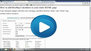 FREE Roofing Calculator for your website - estimate roofing prices(http://www.roofingcalculator.org/roof-estimating-software.php - GET ROOFING CALCULATOR CODE FROM THIS PAGE This video shows how to add roofing ..., 2011-03-27T04:29:42.000Z)
