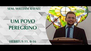 Marcas de uma vida peregrina | Sem. William Rafael | IPBV