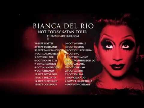 Bianca Del Rio Not Today Satan Tour