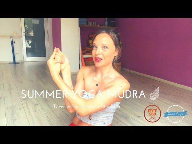 Yoga mudra: un gesto per vivere al meglio la tua estate!