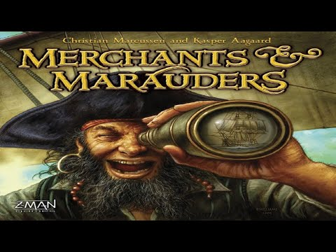 Merchants and Marauders Runthrough