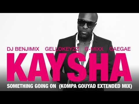 Download Kaysha - Something going on - Kompa Gouyad Remix