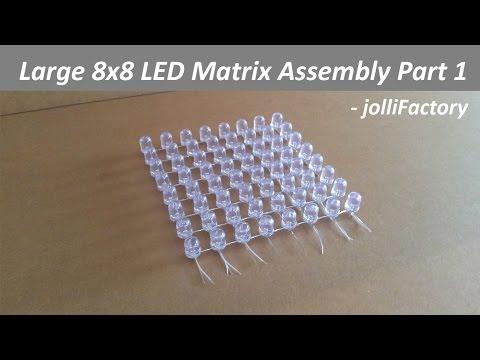 Large 8x8 LED Matrix Assembly Part 1 - JolliFactory