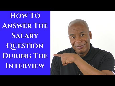 How To Answer The Salary Question During The Interview in 2019