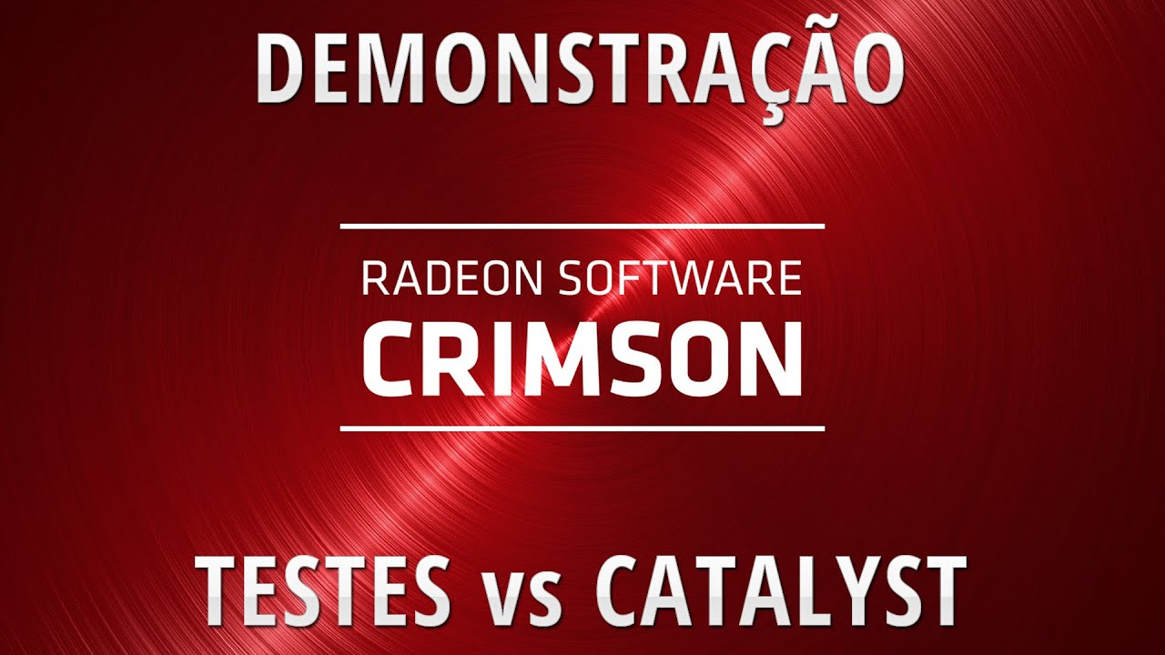 Radeon Software Crimson - Demonstração e testes de desempenho vs Catalyst  15 10 (R9 390 Strix)